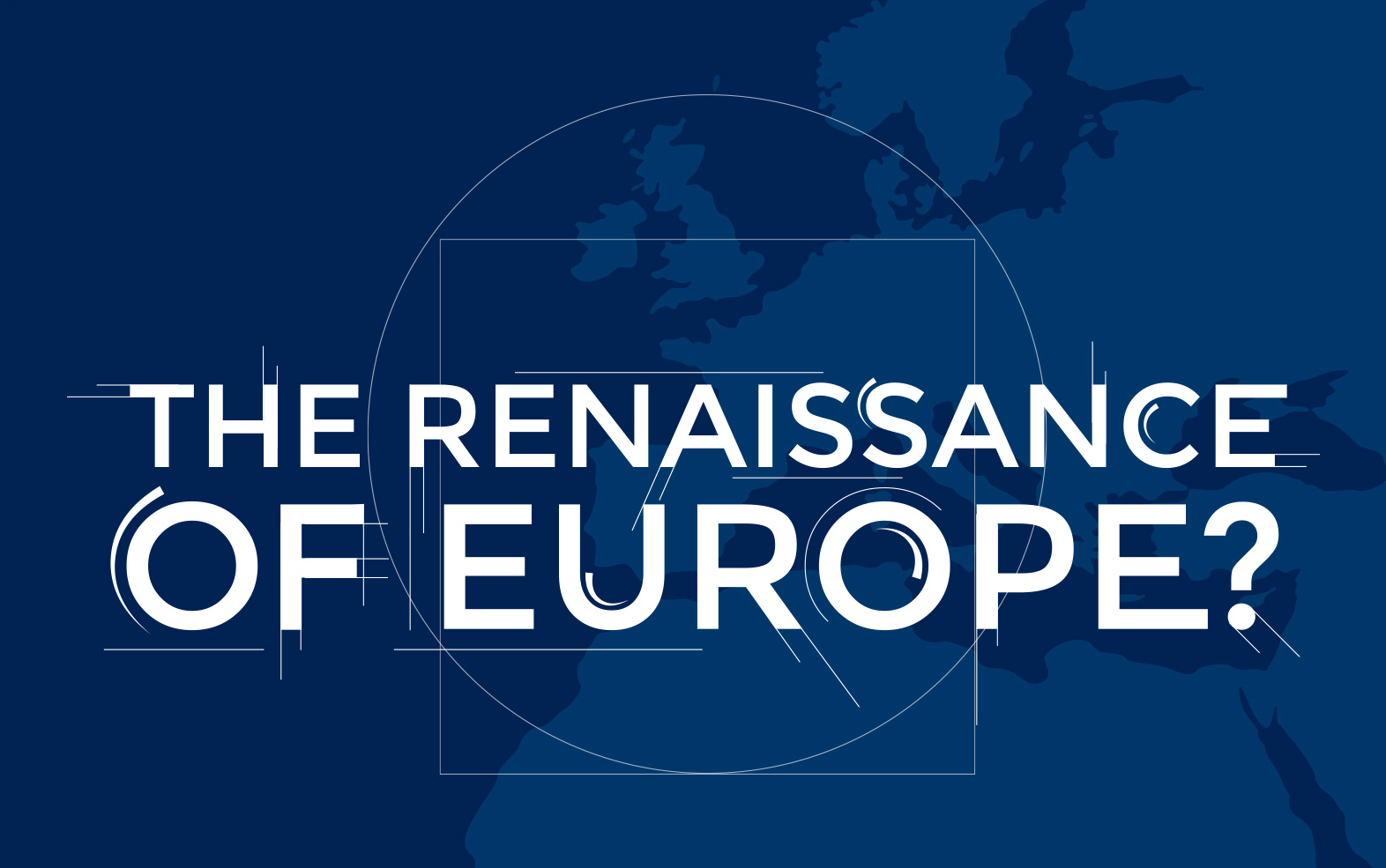 The Renaissance of Europe
